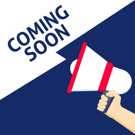 Hand Holding Megaphone With COMING SOON Announcement. Flat Vector Illustration