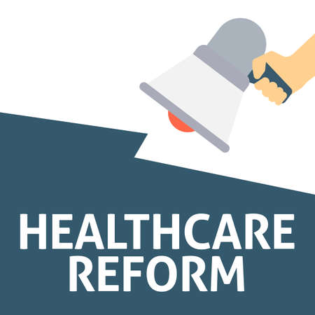 Hand Holding Megaphone With HEALTHCARE REFORM Announcement. Flat Vector Illustration