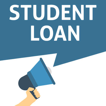 STUDENT LOAN Announcement. Hand Holding Megaphone With Speech Bubble. Flat Vector Illustration