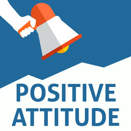 POSITIVE ATTITUDE Announcement. Hand Holding Megaphone With Speech Bubble. Flat Vector Illustration