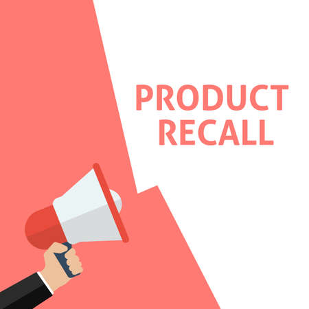 PRODUCT RECALL Announcement. Hand Holding Megaphone With Speech Bubble. Flat Vector Illustration Illustration