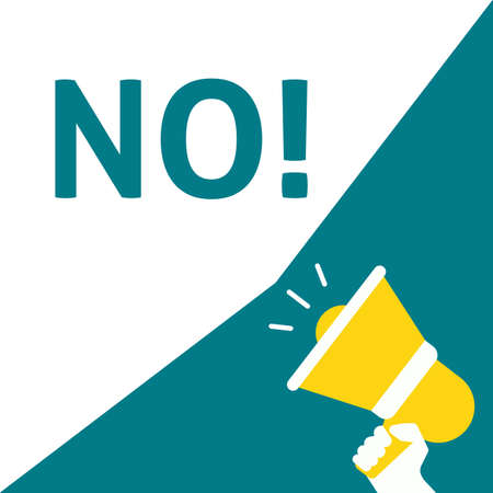NO! Announcement. Hand Holding Megaphone With Speech Bubble. Flat Vector Illustration Illustration
