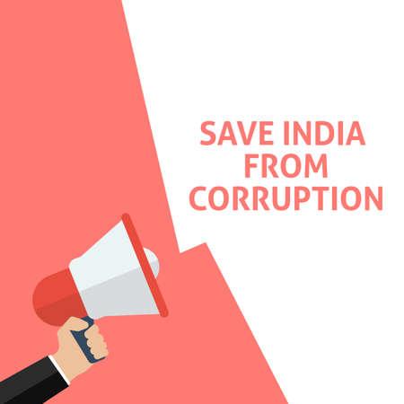 SAVE INDIA FROM CORRUPTION Announcement. Hand Holding Megaphone With Speech Bubble. Flat Vector Illustration Vektoros illusztráció