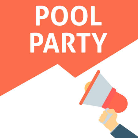 POOL PARTY Announcement. Hand Holding Megaphone With Speech Bubble. Flat Vector Illustration  イラスト・ベクター素材