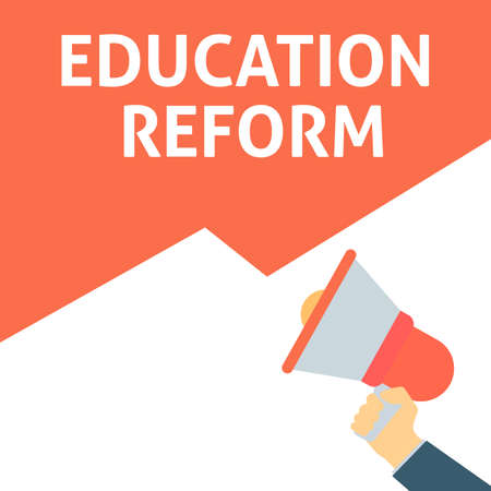 EDUCATION REFORM Announcement. Hand Holding Megaphone With Speech Bubble. Flat Vector Illustration