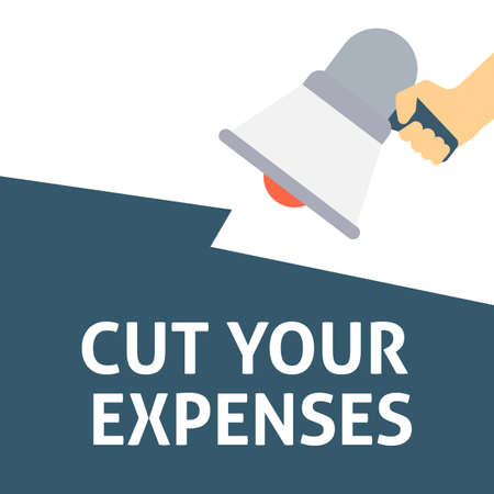 CUT YOUR EXPENSES Announcement. Hand Holding Megaphone With Speech Bubble. Flat Vector Illustration Ilustrace