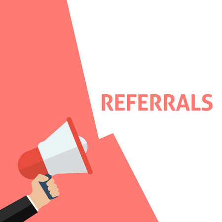 Hand Holding Megaphone With REFERRALS Announcement. Flat Vector Illustration Illustration