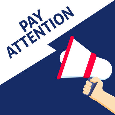 Hand Holding Megaphone With PAY ATTENTION Announcement. Flat Vector Illustration Vectores
