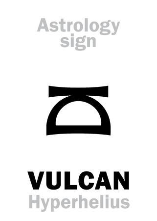 incus: Astrology Alphabet: VULCAN (Hyperhelius), hypothetic circumsolar planet (beside Sun). Hieroglyphics character sign (single symbol).