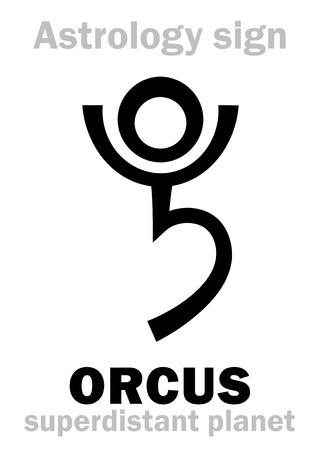 Astrology Alphabet: ORCUS, superdistant planet-plutino (beside Pluto). Hieroglyphics character sign (single symbol). Illustration