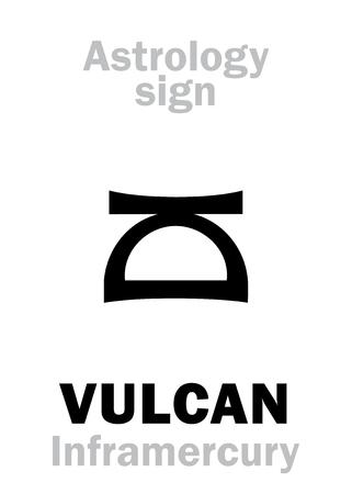 incus: Astrology Alphabet: VULCAN (Inframercury), hypothetic circumsolar planet (between Sun and Mercury). Hieroglyphics character sign (single symbol). Illustration