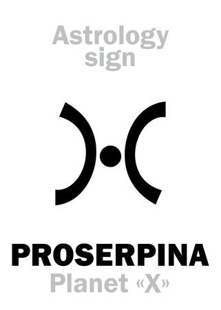 "Astrology Alphabet: PROSERPINA (Planet ""X""), hypothetical planet. Hieroglyphics character sign (single symbol)."