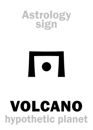 hermetic: Astrology Alphabet: VOLCANO (Vulcan), hypothetical planet (beside Sun). Hieroglyphics character sign (single symbol). Illustration