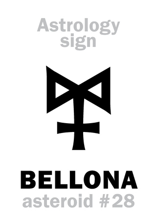 strife: Astrology Alphabet: BELLONA, asteroid #28. Hieroglyphics character sign (single symbol).