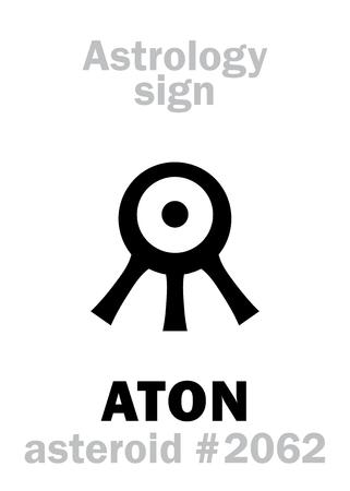 Astrology Alphabet: ATON (Aten), asteroid #2062. Hieroglyphics character sign (single symbol).
