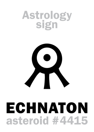 Astrology Alphabet: ECHNATON (Akhenaten), asteroid #4415. Hieroglyphics character sign (single symbol).