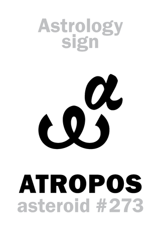 Astrology Alphabet: ATROPOS, asteroid #273. Hieroglyphics character sign (single symbol).