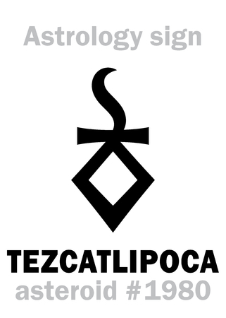 Astrology Alphabet: TEZCATLIPOCA (Smoking Mirror), asteroid #1980. Hieroglyphics character sign (single symbol).