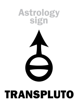 Astrology Alphabet: TRANSPLUTO, superdistant planet (beyond Pluto). Hieroglyphics character sign (symbol, used in Germany since 1972 year, for hypothetical planets Bacchus, Persephone, Isis).
