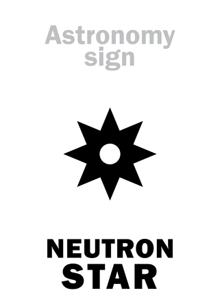 Astrology Alphabet: NEUTRON STAR, small cold but superdense Collapsed Dead Star, emitting faint glow and Lethal Rays. Enigmatic phenomenon in The Universe. Hieroglyphics sign (astronomical symbol). Illustration