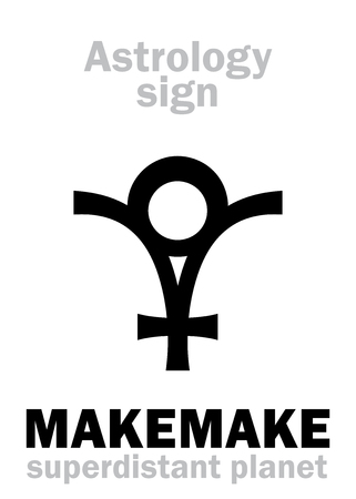 Astrology Alphabet: MAKEMAKE (Rapa Nuï deity), superdistant dwarf planet. Hieroglyphics character sign (symbol of the Polynesian god the creator of humanity).