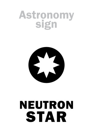 Astrology Alphabet: NEUTRON STAR, small cold but superdense Collapsed Dead Star, emitting faint glow and Lethal Rays. Enigmatic phenomenon in The Universe. Hieroglyphics sign (astronomical symbol).