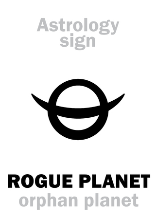 Astrology Alphabet: ROGUE PLANET (Orphan planet), nomad free-floating wandering planet without orbit, route, course and destination. Hieroglyphics character sign (symbol).