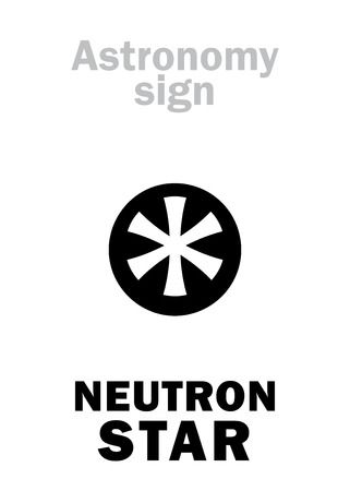 Astrology Alphabet: NEUTRON STAR, small cold but superdense Collapsed Dead Star, emitting faint glow and Lethal Rays. Enigmatic phenomenon in The Universe. Hieroglyphics sign (astronomical symbol). Ilustração