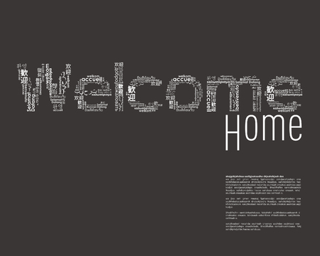 welcome home: Welcome phrase in different languages.
