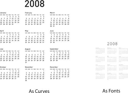 almanac: 2008 calendar. as fonts and as curves in the same file.
