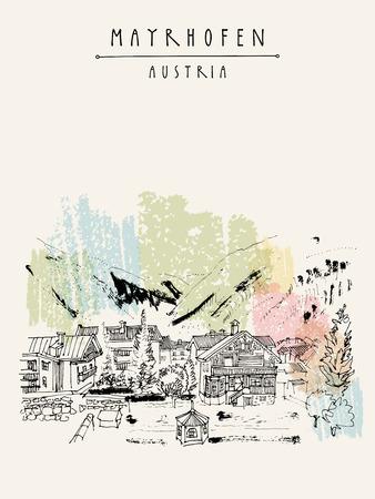ski resort: Mayrhofen, Tirol, Austria, Europe. Famous ski resort. Traditional Tirol houses in the valley. Hand drawing. Travel sketch. Vintage touristic postcard, poster or book illustration in vector Illustration