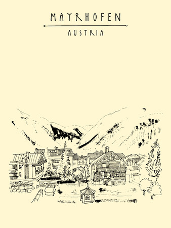 tirol: Mayrhofen, Tirol, Austria, Europe. Famous ski resort. Traditional Tirol houses in the valley. Hand drawing. Travel sketch. Vintage touristic postcard, poster or book illustration in vector Illustration