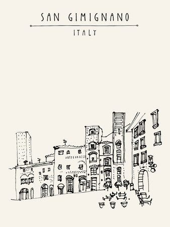 tuscan: San Gimignano, Tuscany, Italy. Tall medieval towers. Historic old town. Italian Renaissance architecture. Travel sketch. Vintage hand-drawn postcard, touristic poster or book illustration in vector Illustration