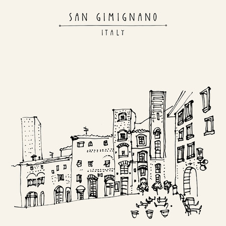old town: San Gimignano, Tuscany, Italy. Tall medieval towers. Historic old town. Italian Renaissance architecture. Travel sketch. Vintage hand-drawn postcard, touristic poster or book illustration in vector Illustration