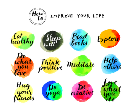 eat healthy: How To Improve Your Life. Inspirational motivational tips for a healthy lifestyle. Modern calligraphy, watercolor stains. Vector illustration Illustration