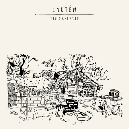 thatched: Household in Lautem, Timor-Leste (East Timor), Southeast Asia. Travel sketch. Vintage hand drawn touristic postcard, poster, calendar or book illustration in vector