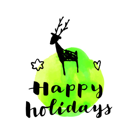 Happy Holidays. Merry Christmas and Happy New Year hand colorful drawn modern calligraphic card with watercolor and a reindeer in vector