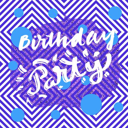 Birthday Party modern calligraphic card on blue and white trendy seamless abstract geometric background