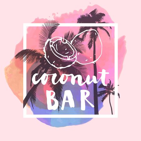vintage cafe: Coconut Bar  modern calligraphy. Summer restaurant design with flat palm trees on bright colorful watercolor background. Vivid cheerful optimistic summertime flyer, poster, fabric print design. Vector