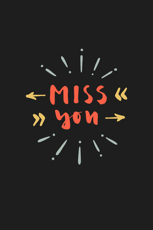 Miss You. Hand drawn calligraphic Valentines day card in vector