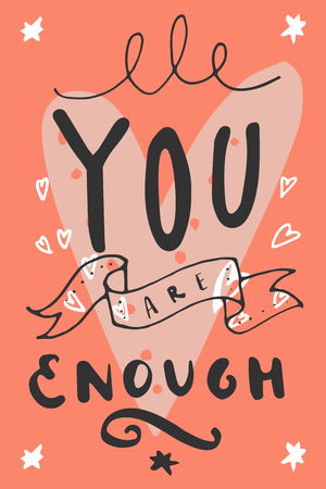 You Are Enough. Hand written quote. Hipster Valentines Day hand lettering poster with a ribbon and heart in retro style. Vector illustration Ilustração