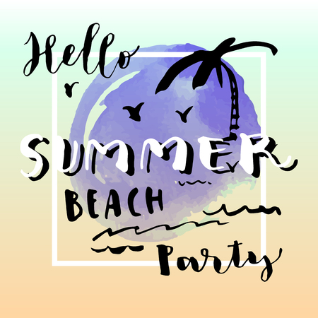Hello Summer Beach Party hand drawn greeting card on artistic watercolor blotch background. Brush hand lettering, modern calligraphy with a frame. Hand drawn palm tree and a frame. Vector illustration