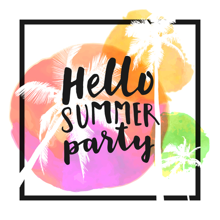 Hello Summer Party. Modern calligraphic T-shirt design with flat palm trees on bright colorful watercolor background. Vivid cheerful optimistic summer flyer, poster, fabric print design in vector Illustration