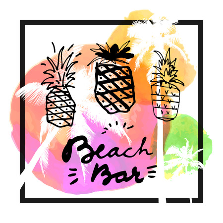 Beach Bar. Modern calligraphic T-shirt design with flat palm trees and hand drawn pineapples on watercolor background. Vivid cheerful optimistic summer flyer, poster, fabric print design in vector  イラスト・ベクター素材