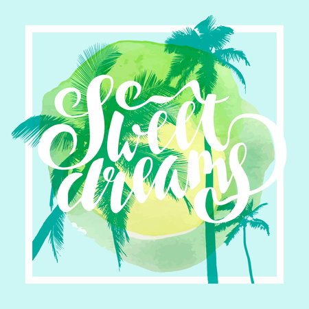Sweet Dreams. Calligraphic inspirational quote poster on tropical summer beach background. Mighty coconut trees and romantic sunset sky. Bold trendy modern hand lettering in vector Ilustrace
