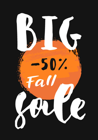 Big Fall Sale. Discount promotion modern calligraphic poster. Hand lettered flyer on black background. Vector illustration