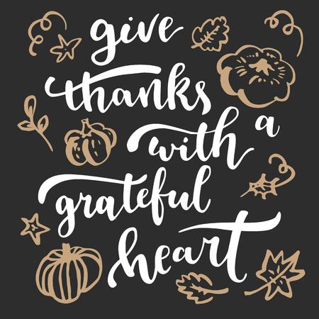 Danke mit dankbarem Herzen. Thanksgiving-Zitat. Fallen Sie moderne kalligraphische handgezeichnete Grußkarte. Vektor-Illustration