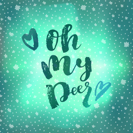 Oh My Deer. Christmas ironic quote calligraphic greeting card on winter sky background with stars. Hand lettering, modern calligraphy. Merry Christmas design. Vector Vettoriali