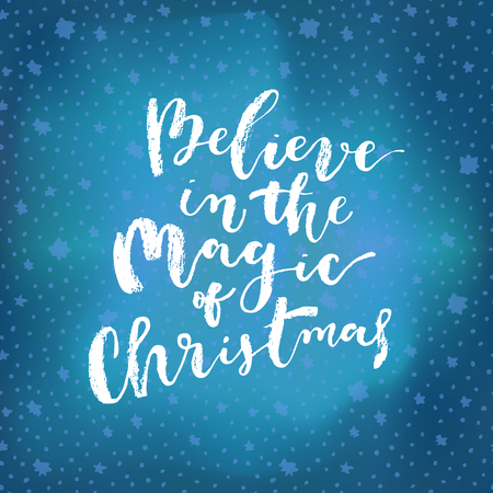 Believe In The Magic Of Christmas hand lettering. Merry Christmas calligraphic phrase. Hand lettered Christmas card. Ink brush modern calligraphy on bright glowing blue background. Vector illustration