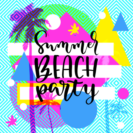 Summer Beach Party modern calligraphy. Summer design with flat palm trees on trendy bright colorful geometric background. Vivid cheerful optimistic summertime vector flyer, poster Illustration